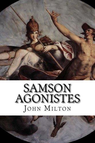 Samson Agonistes: A Dramatic Poem [John Milton] (Tapa Blanda)