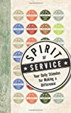 The Spirit of Service, HarperCollins Publishers Ltd. Staff, 0061922145