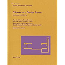 Climate as a Design Factor: Updated and extended