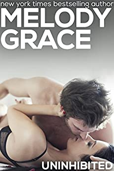 Uninhibited (A Beachwood Bay Love Story Book 8) by [Grace, Melody]