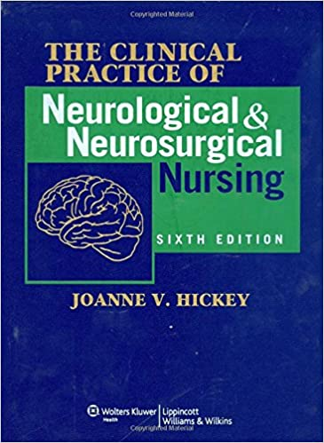 The Clinical Practice of Neurological and Neurosurgical Nursing (Clinical Practice of Neurological