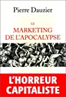 Le marketing de l'apocalypse par Dauzier