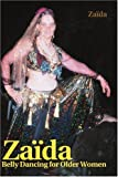 Zaida: Belly Dancing for Older Women
