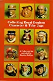 Collecting Royal Doulton Character and Toby Jugs: Diamond Jubilee 1934-1994 (Doulton collectables series)