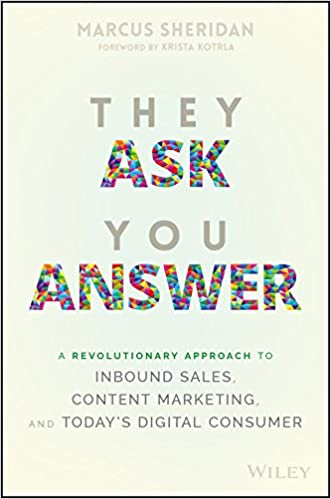 Book Title - They Ask You Answer