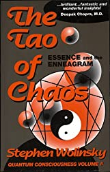 The Tao of Chaos: Essence and the Enneagram (Quantum Consciousness, Volume II)