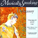 Conductor's Guide to Debussy's Prelude, Nocturnes, & La Mer   Gerard Schwarz