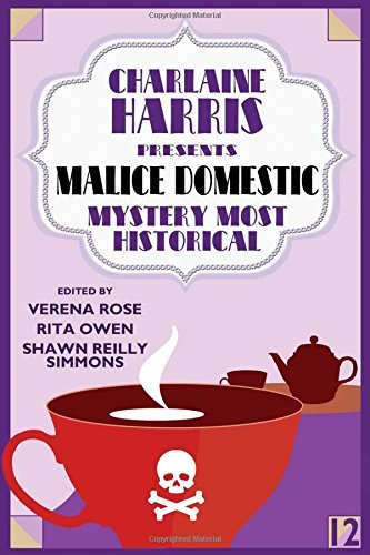 Read Online Charlaine Harris Presents Malice Domestic 12: Mystery  Most Historical PDF