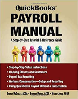 Amazon com: Quickbooks® Payroll Manual - A Step by Step