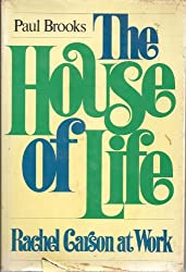 The House of Life: Rachel Carson at Work