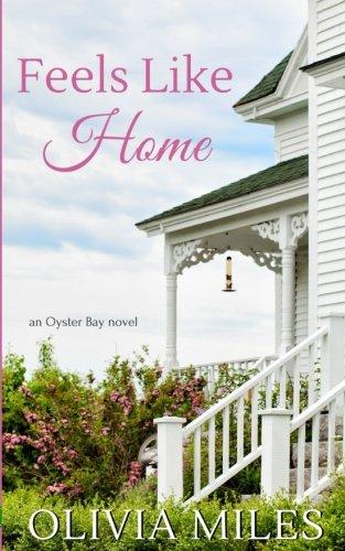 Feels Like Home (Oyster Bay) (Volume 1)