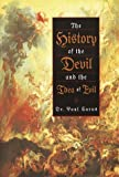 History of the Devil and the Idea of Evil, Paul Carus, 0517150646