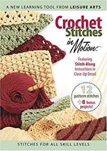 Crochet Stitches In Motion