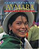 The Aymara of South America, James Eagen, 0822541742