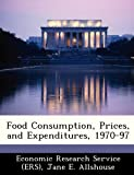 img - for Food Consumption, Prices, and Expenditures, 1970-97 book / textbook / text book