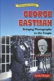 George Eastman, Lynda Pflueger, 076601617X