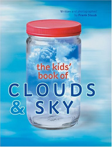 The Kids' Book of Clouds & Sky