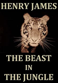 henry james beast in the jungle Editorial reviews about the author henry james was born in 1843 in new york, of scottish and irish ancestry his father was a prominent theologian and.