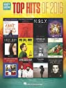 Top Hits of 2016 par Hal Leonard Corp