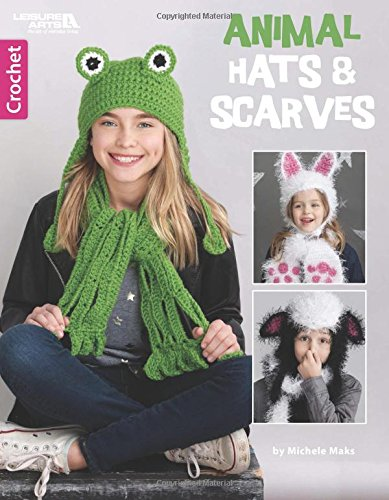 Animal Hats & Scarves | Leisure Arts (6731)