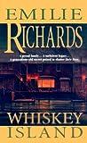 Whiskey Island, Emilie Richards, 1551665700
