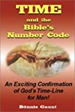 Time and the Bible's Number Code, Bonnie Gaunt, 0932813976