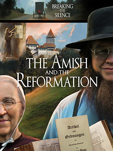 The Amish and the Reformation by