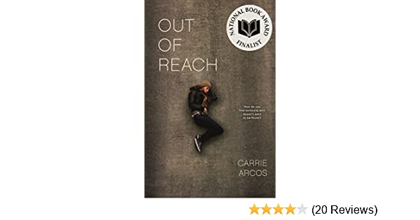 Out Of Reach By Carrie Arcos 2012 10 16 Carrie Arcos Amazon