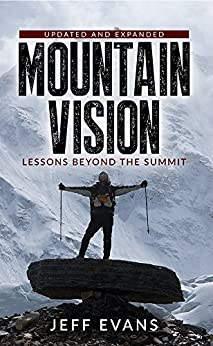 MountainVision: Lessons Beyond the Summit by [Evans, Jeff]