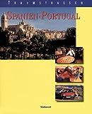 Traumstraßen Spanien / Portugal