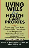 Living Wills & Health Care Proxies: Assuring That Your End-of-Life Decisions Are Respected
