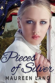 Pieces of Silver (A World War One Novel Series Book 1) by [Lang, Maureen]