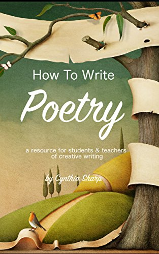 How to write poetry a resource for students and teachers of how to write poetry a resource for students and teachers of creative writing by fandeluxe Image collections