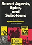 img - for Secret Agents, Spies, and Saboteurs: Famous Undercover Missions of World War Ii. by Janusz. PiekaKiewicz (1974-01-08) book / textbook / text book