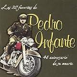 20 Favoritas De Pedro Infante: 48 Anos De Su Muert