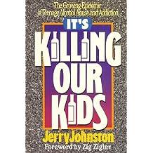 It's Killing Our Kids
