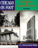 Chicago on Foot: Walking Tours of Chicago's Architecture