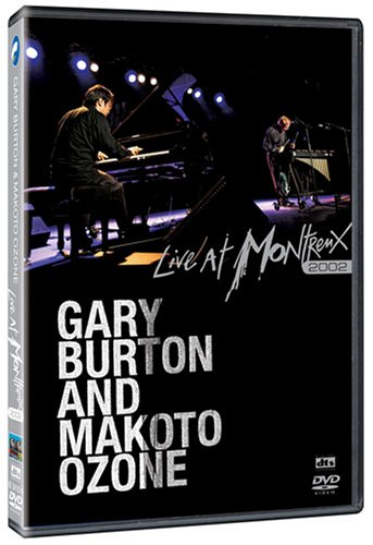 O-Zone - Gary Burton & Makoto Ozone: Live At Montreux 2002 (Dol Dts) - Zortam Music