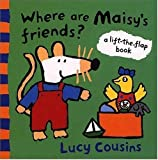 Where Are Maisy's Friends?: A Lift-the-Flap Book