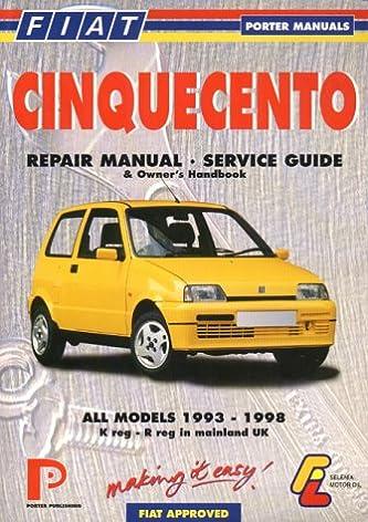 fiat cinquecento repair manual service guide porter manuals rh amazon co uk fiat cinquecento user manual fiat seicento sporting manual