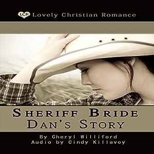 Sheriff Bride Dan's Story Audiobook