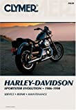 Harley-Davidson: Sportster Evolution, 1986-1990 (Clymer Motorcycle Repair Series)