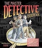The Master Detective Handbook, Janice Eaton Kilby, 1579908497