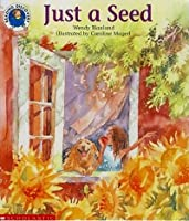 Just a Seed 0590237918 Book Cover