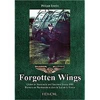 Forgotten Wings : Planeurs en Normandie et dans le Sud de la France