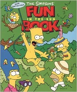 The Simpsons Fun in the Sun Book: Amazon.es: Matt Groening ...