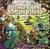 Pickin on Elton John: Bluegrass Tribute