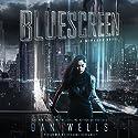 Bluescreen: A Mirador Novel Hörbuch von Dan Wells Gesprochen von: Roxanne Hernandez