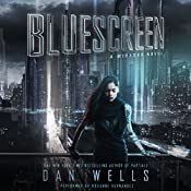 Bluescreen: A Mirador Novel | Dan Wells