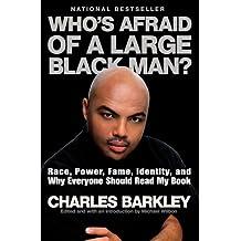 Whos Afraid Of A Large Black Man